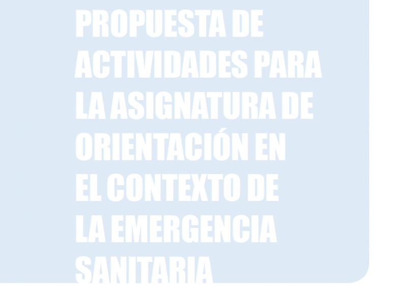 Propuesta de orientación en contexto de emergencia sanitaria