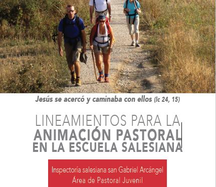 Lineamientos Pastorales para la Escuela Salesiana
